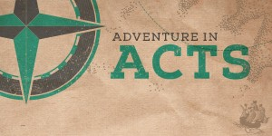 Adventure in Acts